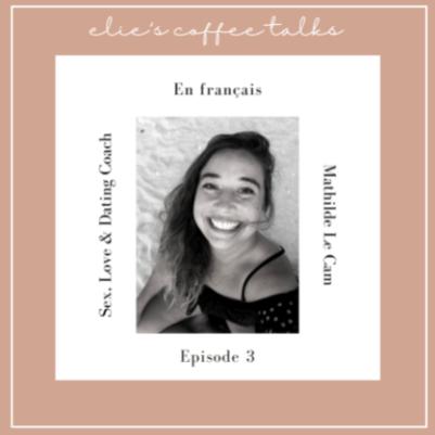Mathilde Le Cam podcast 3